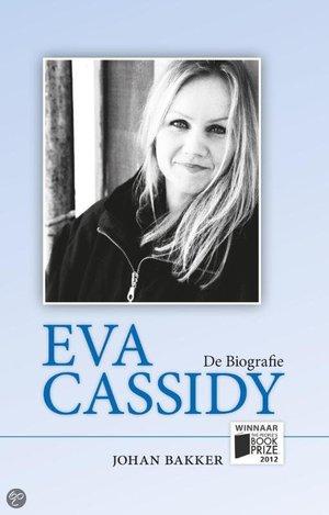 Eva Cassidy - de biografie - Johan Bakker